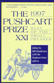 The Pushcart Prize XXI: Best of the Small Presses 1997 - Bill Henderson