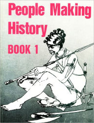 People Making History Book 1 - P Garlake