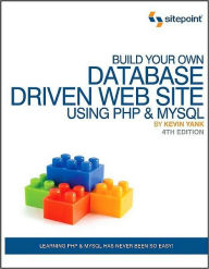 Build Your Own Database Driven Web Site Using PHP & MySQL - Kevin Yank