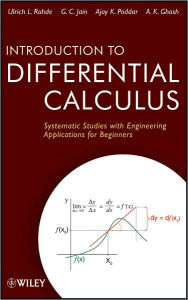 Introduction to Differential Calculus: Systematic Studies with Engineering Applications for Beginners - Ulrich L. Rohde