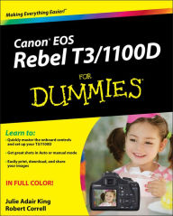Canon EOS Rebel T3/1100D For Dummies - Julie Adair King