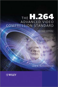 The H.264 Advanced Video Compression Standard, 2nd Edition - Iain E. Richardson