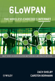 6LoWPAN: The Wireless Embedded Internet - Zach Shelby