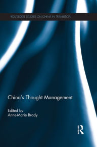 China's Thought Management - Anne-Marie Brady
