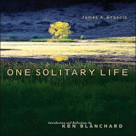 One Solitary Life - Ken Blanchard
