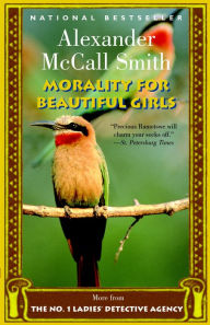 Morality for Beautiful Girls (No. 1 Ladies' Detective Agency Series #3) - Alexander McCall Smith