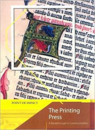 The Printing Press: A Breakthrough in Communication - Richard Tames