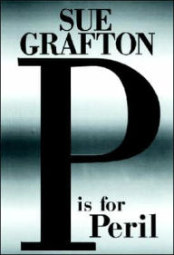 P Is for Peril (Kinsey Millhone Series #16) - Sue Grafton