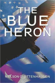 The Blue Heron - Nelson  O. Ottenhausen