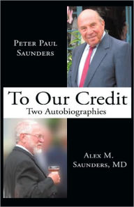 To Our Credit - Peter Paul Saunders