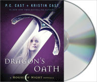 Dragon's Oath (House of Night Novella Series #1) - P. C. Cast