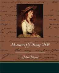 Memoirs Of Fanny Hill - John Cleland