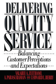 Delivering Quality Service - Valarie A. Zeithaml