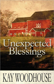 Unexpected Blessings - Kay Woodhouse
