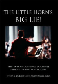 The Little Horn's Big Lie! - Lynda L. Durrett