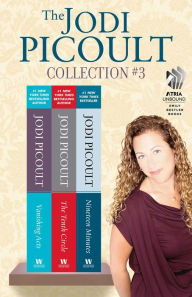The Jodi Picoult Collection #3: Vanishing Acts, The Tenth Circle, and Nineteen Minutes - Jodi Picoult