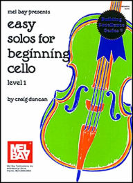 Easy Solos for Beginning Cello: Level 1 - Craig Duncan