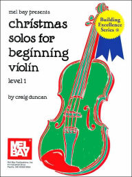 Christmas Solos for Beginning Violin - Craig Duncan