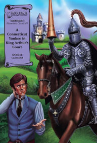 A Connecticut Yankee in King Arthur's Court-Illustrated Classics-Book - Mark Twain
