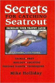 Secrets for Catching Seatrout