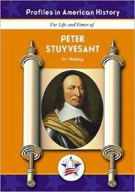 Peter Stuyvesant - Jim Whiting