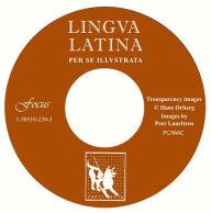 Lingua Latina Transparency Masters and CD with Images: (CD Is MAC/PC Compatible) - Hans H. Orberg