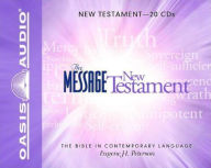 The Message Bible: Complete Bible - Eugene H. Peterson