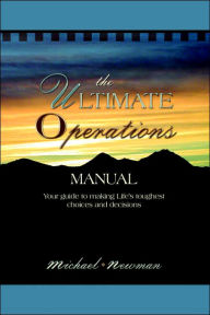 The Ultimate Operations Manual - Michael Newman