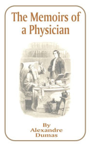 Memoirs of a Physician - Alexandre Dumas