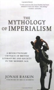 The Mythology of Imperialism: A Revolutionary Critique of British Literature and Society in the Modern Age - Bruce Robbins