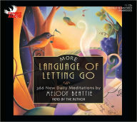 More Language of Letting Go - Melody Beattie