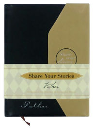 Share Your Stories Father - Jeffrey  Marsh