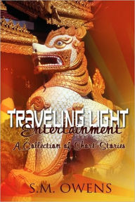 Traveling Light Entertainment - Stephen Owens