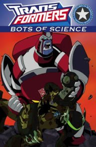 Transformers: Bots of Science - Megan E. Bryant