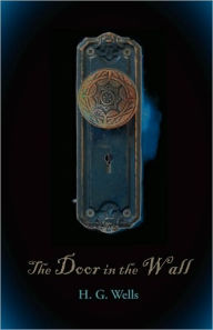 The Door In The Wall - H. G. Wells
