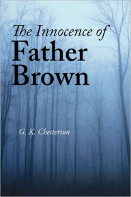 The Innocence of Father Brown (Large Print Edition) - G. K. Chesterton