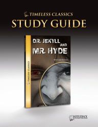 Dr. Jekyll and Mr. Hyde Digital Guide (Timeless Classics Series) - Saddleback Educational Publishing