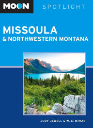 Moon Spotlight Missoula & Northwestern Montana - Judy Jewell