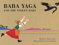 Baba Yaga and the Stolen Baby - Alison Lurie