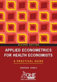 Applied Econometrics for Health Economists: A Practical Guide - Taylor and Francis