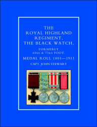 Royal Highland Regiment.The Black Watch, Formerly 42nd And 73rd Foot. Medal Roll.1801-1911 - Capt John Stewart