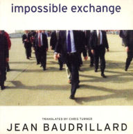 Impossible Exchange - Jean Baudrillard