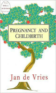Pregnancy and Childbirth - Jan de Vries