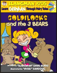 Goldilocks (English to German - Level 2): Learn GERMAN Through Fairy Tales - David Burke