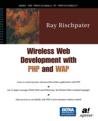 Wireless Web Development with PHP and WAP - Ray Rischpater