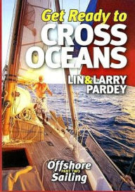 Get Ready to Cross Oceans - Lin Pardey