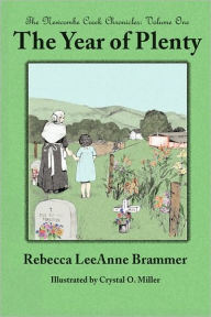 The Year Of Plenty - Rebecca Leeanne Brammer
