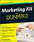 Marketing Kit for Dummies, For Dummies (Business & Personal Finance) - Alexander Hiam
