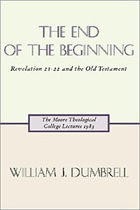 The End of the Beginning - William J. Dumbrell
