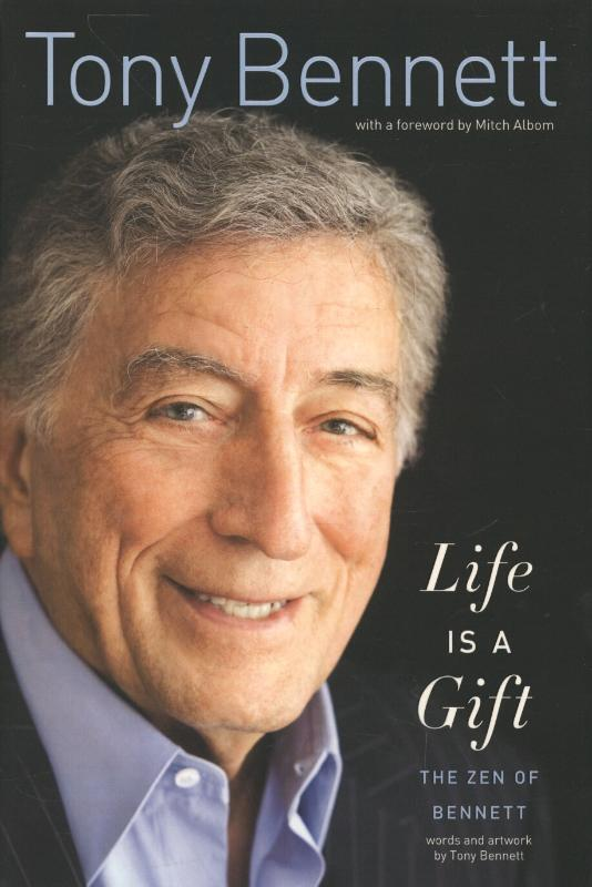 Life Is a Gift - Bennett, Tony